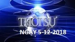 THỜI SỰ NGÀY 5-12-2018
